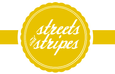 Streets and Stripes!